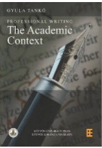 Professional Writing: The Academic Context